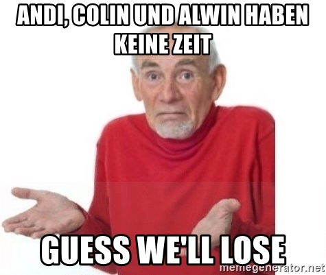 andi-colin-und-alwin-haben-keine-zeit-guess-well-lose